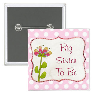 Big Sister to be Pink Flower Baby Shower Button
