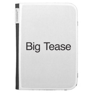 Big Tease Kindle Case
