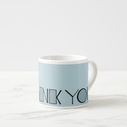 Big Thank You blue Espresso Mug