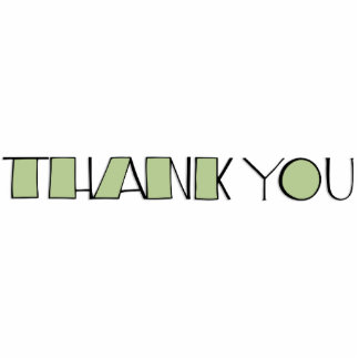 Big Thank You green Sculpture Acrylic Cut Outs