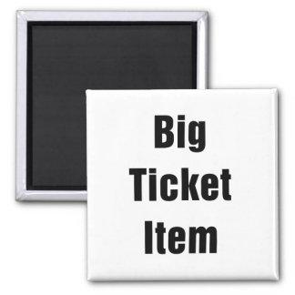 Big Ticket Item Square Magnet