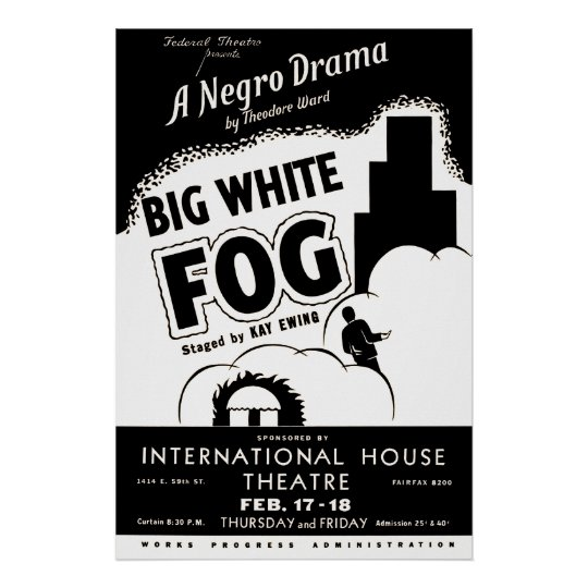 Big White Fog Vintage Theatre Poster