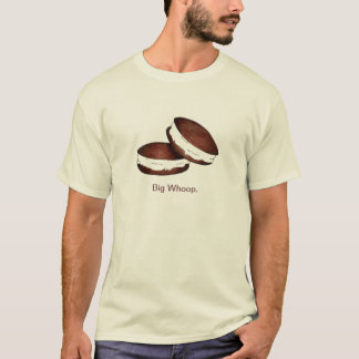 Big Whoop Whoopie Pie Chocolate PA Dutch Foodie T-Shirt