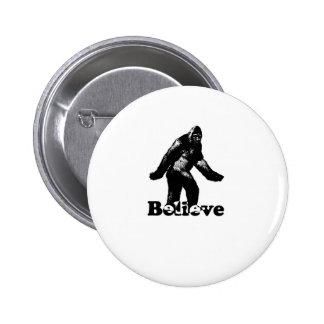 Bigfoot Believe 6 Cm Round Badge