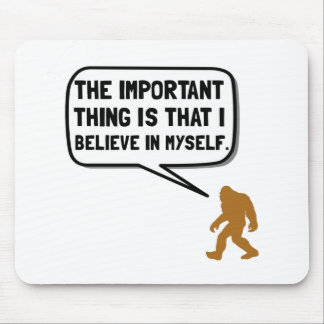 Bigfoot Believe In Myself Mouse Mat