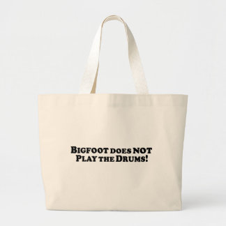 Bigfoot does NOT Play the Drums - Basic Jumbo Tote Bag