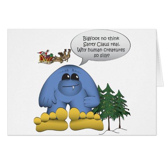 Bigfoot Doesn't Believe in Santa Card