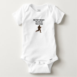 Bigfoot Doesn't Believe in You Either! Baby Onesie