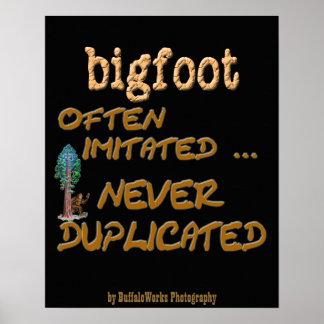 Bigfoot . . .  Duplicated Posters