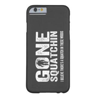 Bigfoot GONE SQUATCHIN Cool Grunge Text iPhone 6 Case