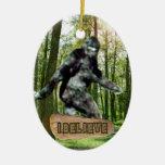 Bigfoot I Believe Ornament