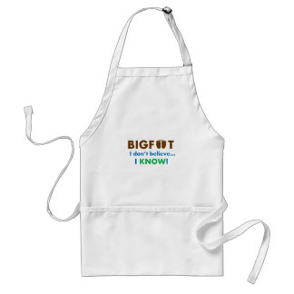Bigfoot I don t believe I KNOW Apron