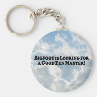 Bigfoot is Looking for a Good Zen Master - Basic Basic Round Button Key Ring