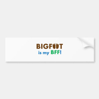 Bigfoot is my BFF (Best Friend Forever)! Bumper Sticker