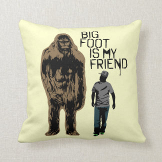 Bigfoot Is My Friend Cushion