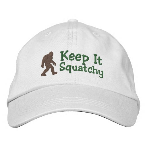 Bigfoot keep it squatchy embroidered hat