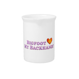 Bigfoot Loves My Backhand - Basic Drink Pitcher