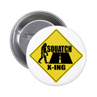 Bigfoot / Sasquatch Crossing Sign Button