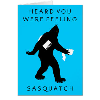 Bigfoot Surprised (Get Well) Greeting Card