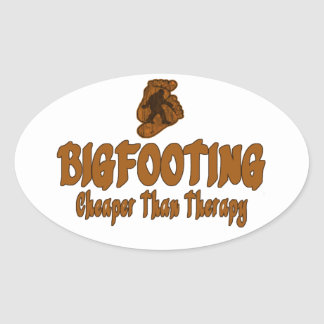 Bigfooting Cheaper Than Therapy Oval Sticker