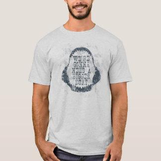 BIGGER BOAT QUOTE SHARK T-Shirt