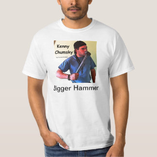 Bigger Hammer T-Shirt