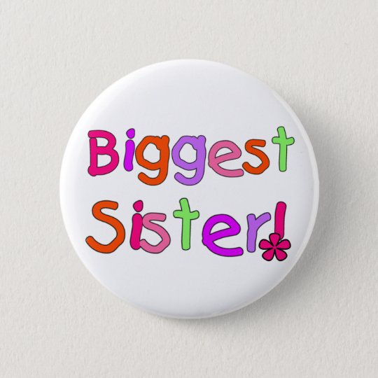 Biggest Sister T-shirts and Gifts 6 Cm Round