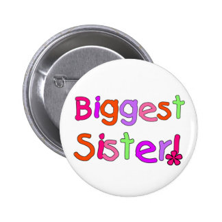 Biggest Sister T-shirts and Gifts 6 Cm Round Badge