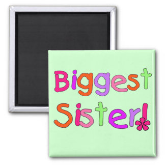 Biggest Sister T-shirts and Gifts Square Magnet