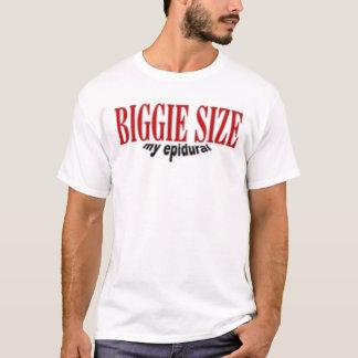 Biggie Size My Epidural T-Shirt