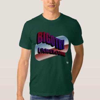 Bigotry Unwelcome T-Shirt
