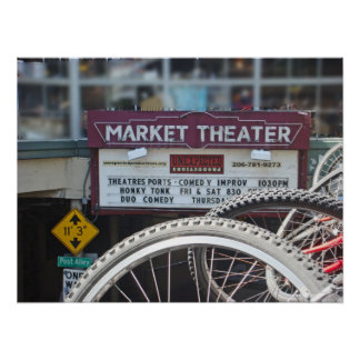 Bike at Market Theater - Pike Place Market-Seattle Poster