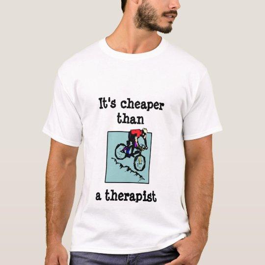 bike, It's cheaper thana therapist T-Shirt