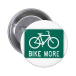Bike More 6 Cm Round Badge