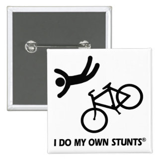 Bike My Own Stunts 15 Cm Square Badge