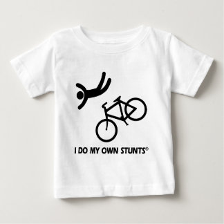 Bike My Own Stunts Baby T-Shirt