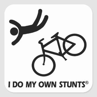 Bike My Own Stunts Square Sticker