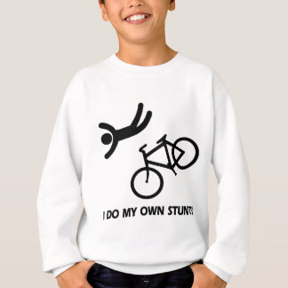 Bike My Own Stunts Sweatshirt