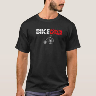 bike power T-Shirt