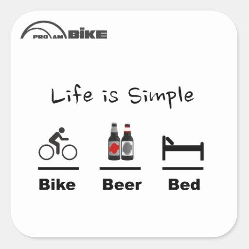 Bike Sticker - Life is Simple - Bike - Beer - Bed