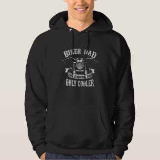Biker Dad Like A Normal Dad Only Cooler Hoodie