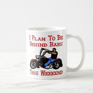 Biker I Plan On Being Behind Bars This Weekend Mug