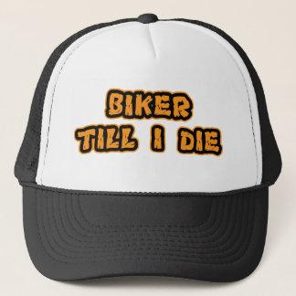 Biker till i die trucker hat