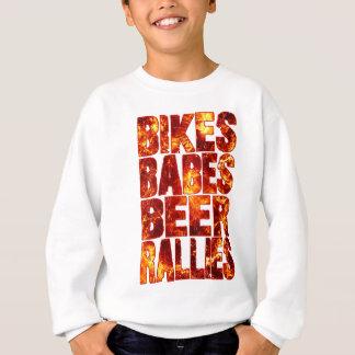 Bikes Babes Beer Rallies Sweatshirt