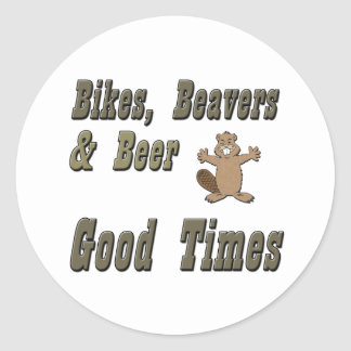 Bikes Beavers And Beer Classic Round Sticker