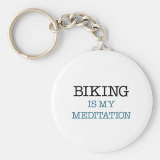 Biking is my Meditation Keychain