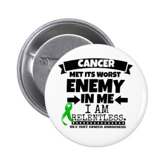 Bile Duct Cancer Met Its Worst Enemy in Me 6 Cm Round Badge
