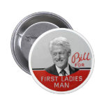 Bill Clinton for First Lady 6 Cm Round Badge
