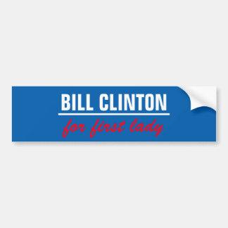 Bill clinton for first lady bumper sticker