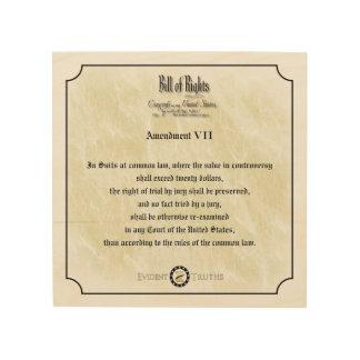 Bill of Rights -7th Amendment rustic wood plaque Wood Canvases